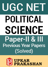 UGC NET Political Science Paper 2 and 3 Previous Year Solved Papers - 2007 to 2015