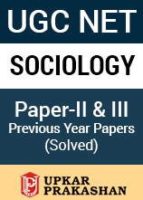 UGC NET Sociology Paper 2 and 3 Previous Year Solved Paper - 2006 to 2013