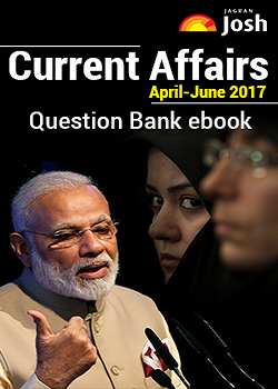Current Affairs April-June 2017