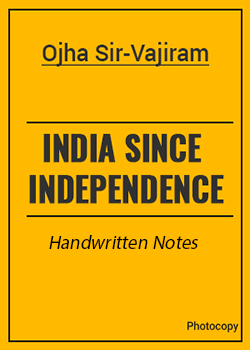 India Since Independence Classroom Notes by Ojha Sir