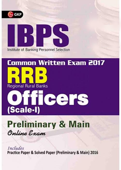 IBPS RRB-CWE Officers Scale I Prelims and Main Guide 2017