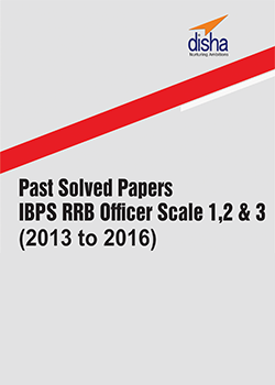 IBPS RRB Officer Scale 1,2 and 3 Past Solved Papers (2013 to 2016)