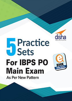 5 Practice Sets for IBPS PO Main Exam