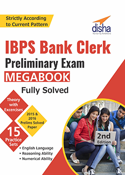 IBPS Bank Clerk Preliminary Exam MegaBook  (Guide + Past Papers + 15 Practice Sets) - 2nd Edition