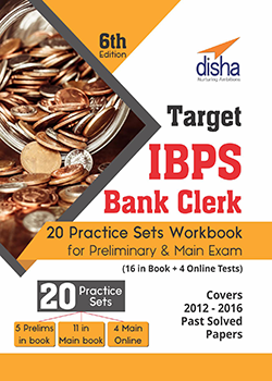 Target IBPS Bank Clerk 20 Practice Sets Workbook for Preliminary and Main Exam - 6th Edition