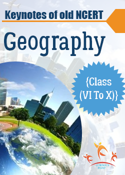 Key Notes of Old NCERT Geography