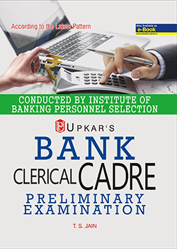 IBPS Bank Clerical Cadre Common Written Preliminary Examination