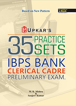 IBPS Bank Clerical Cadre Preliminary Exam. 35 Practice Sets