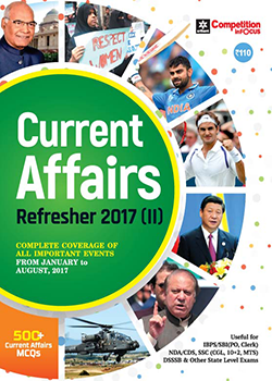 Current Affairs Refresher 2017