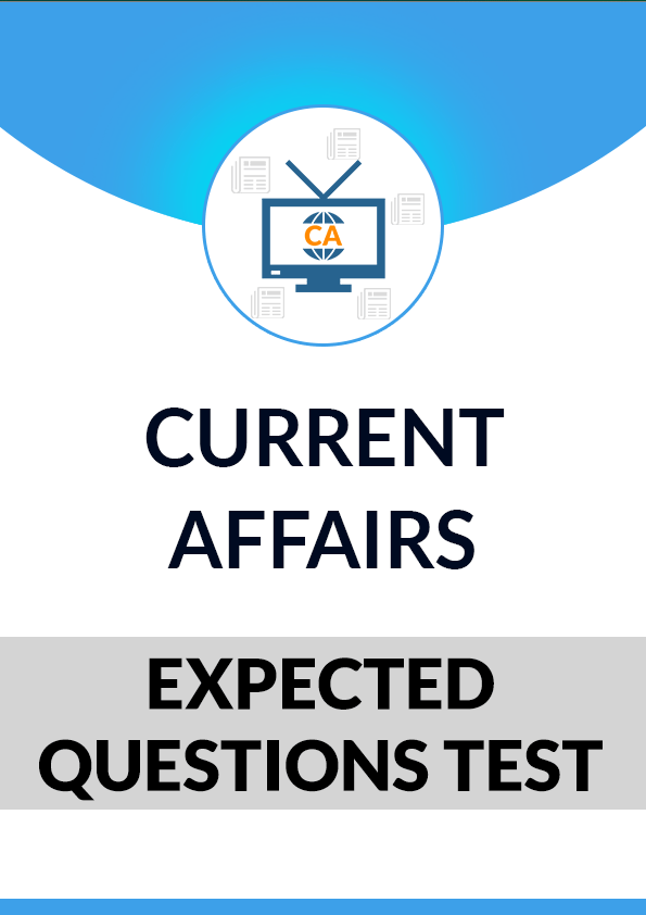 Current Affairs Expected Questions Package